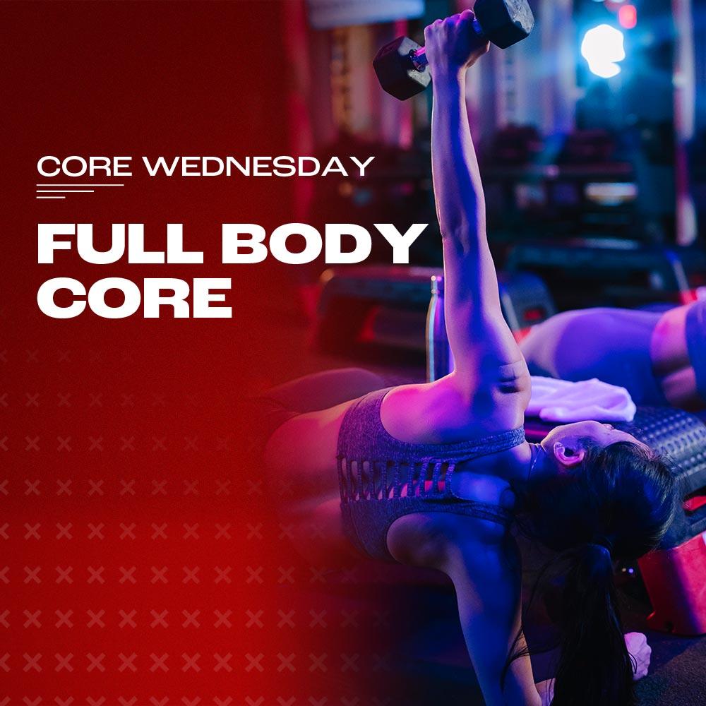 Core Wednesday